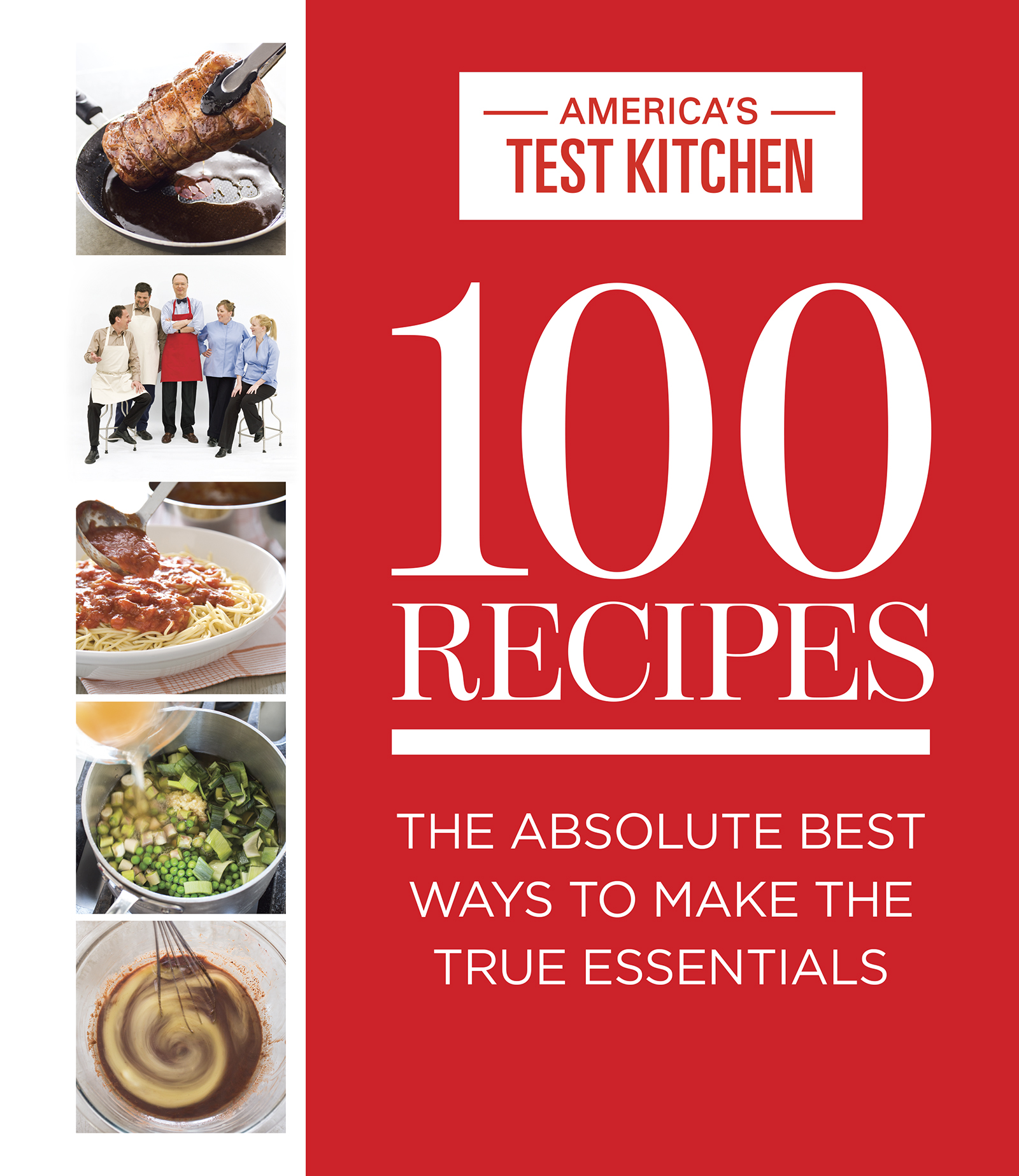 America s Test Kitchen 100 Recipes